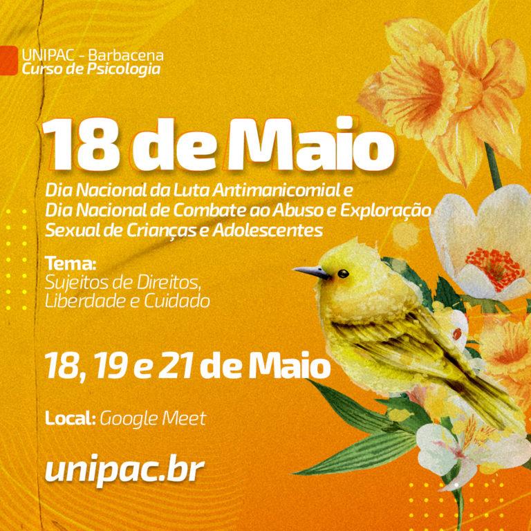 """Nos dias 18, 19 e 21 será realizado um evento organizado pelo curso de Psicologia com o tema """"Sujeitos de Direitos, Liberdade e Cuidado"""""""