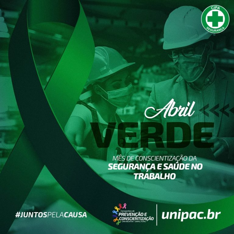 A campanha Abril Verde é dedicada à reflexão sobre a importância da saúde e segurança no trabalho